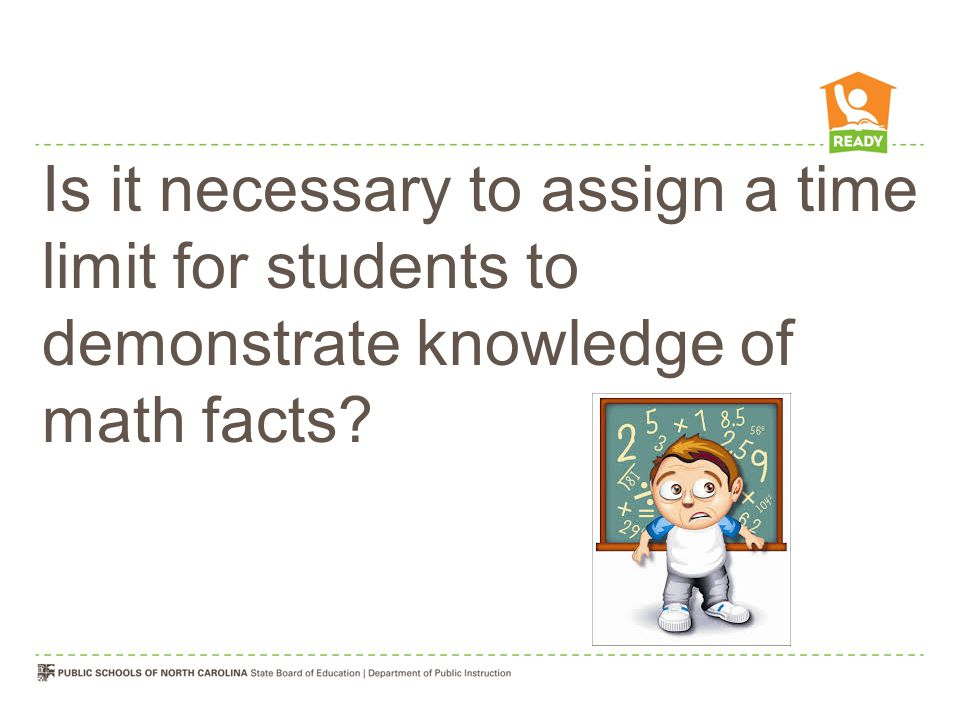 Is it necessary to assign a time limit for students to demonstrate knowledge of math facts