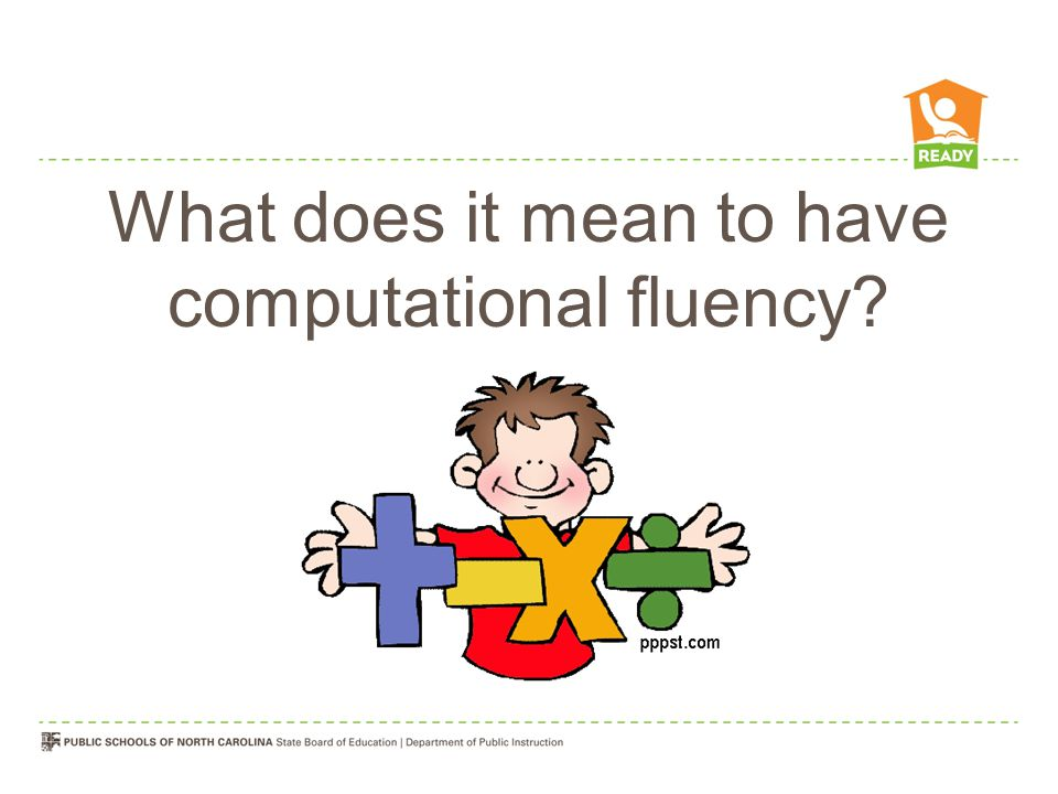 What does it mean to have computational fluency