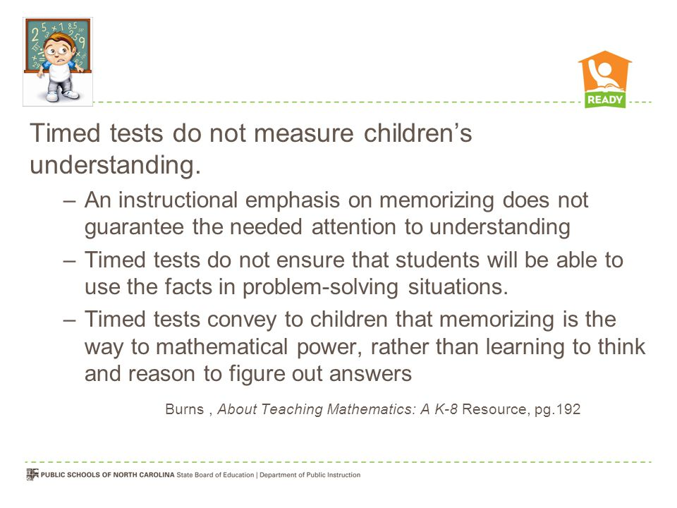 Timed tests do not measure children's understanding.
