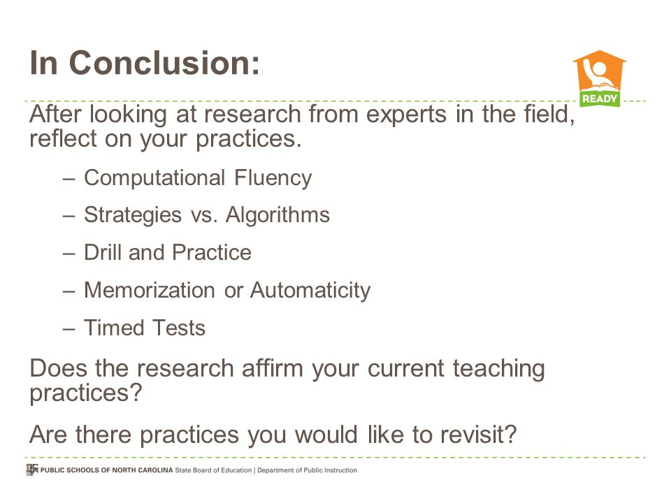 In Conclusion: After looking at research from experts in the field, reflect on your practices. Computational Fluency.