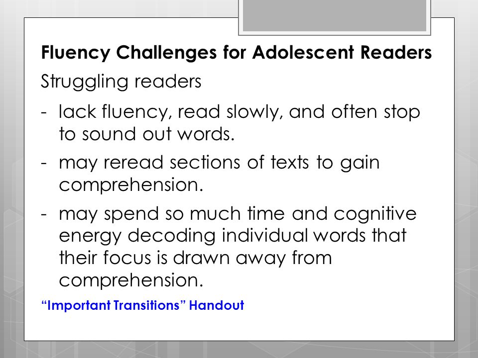 Fluency Challenges for Adolescent Readers Struggling readers