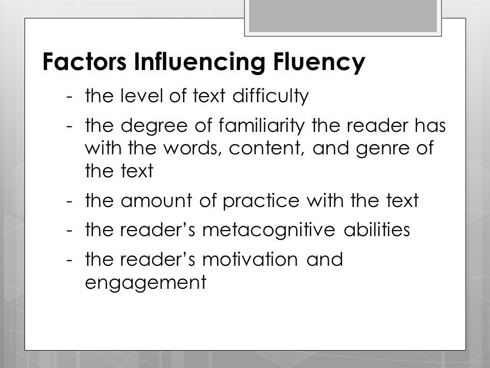 Factors Influencing Fluency