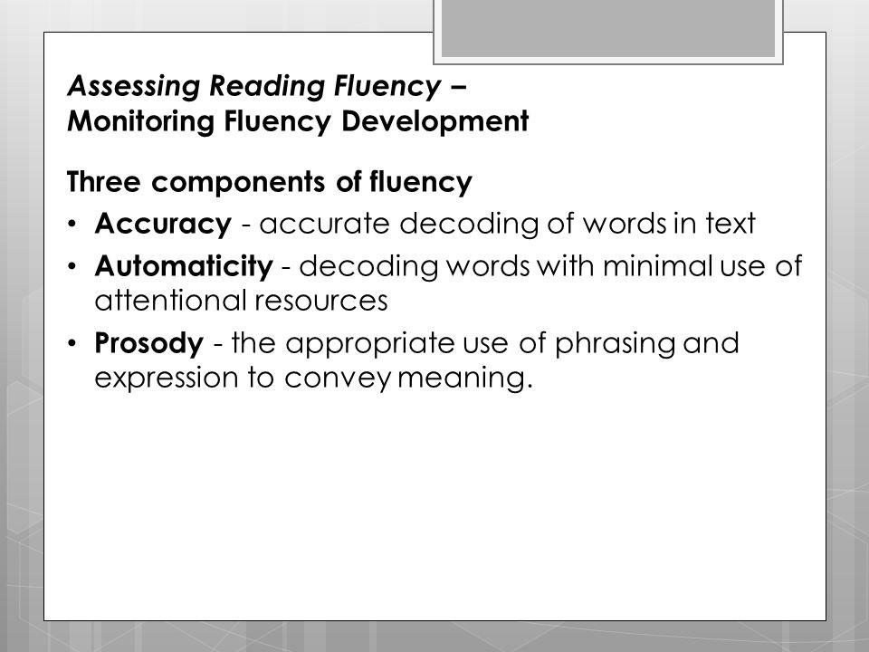 Assessing Reading Fluency – Monitoring Fluency Development