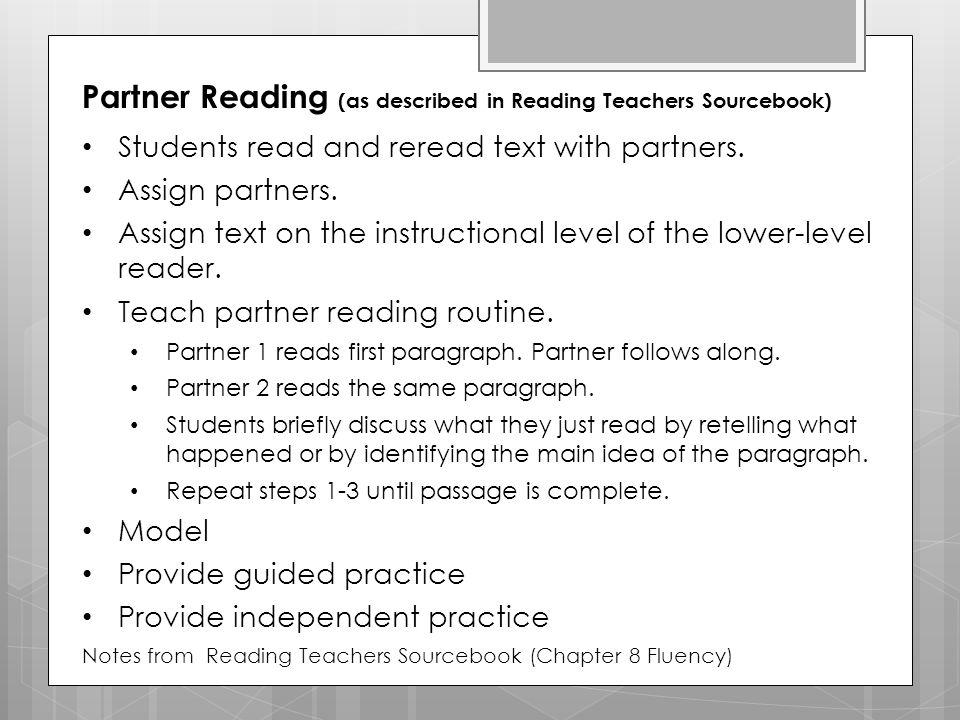 Partner Reading (as described in Reading Teachers Sourcebook)