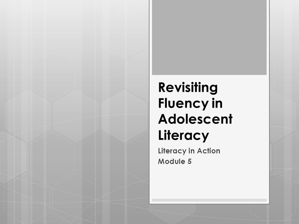 Revisiting Fluency in Adolescent Literacy