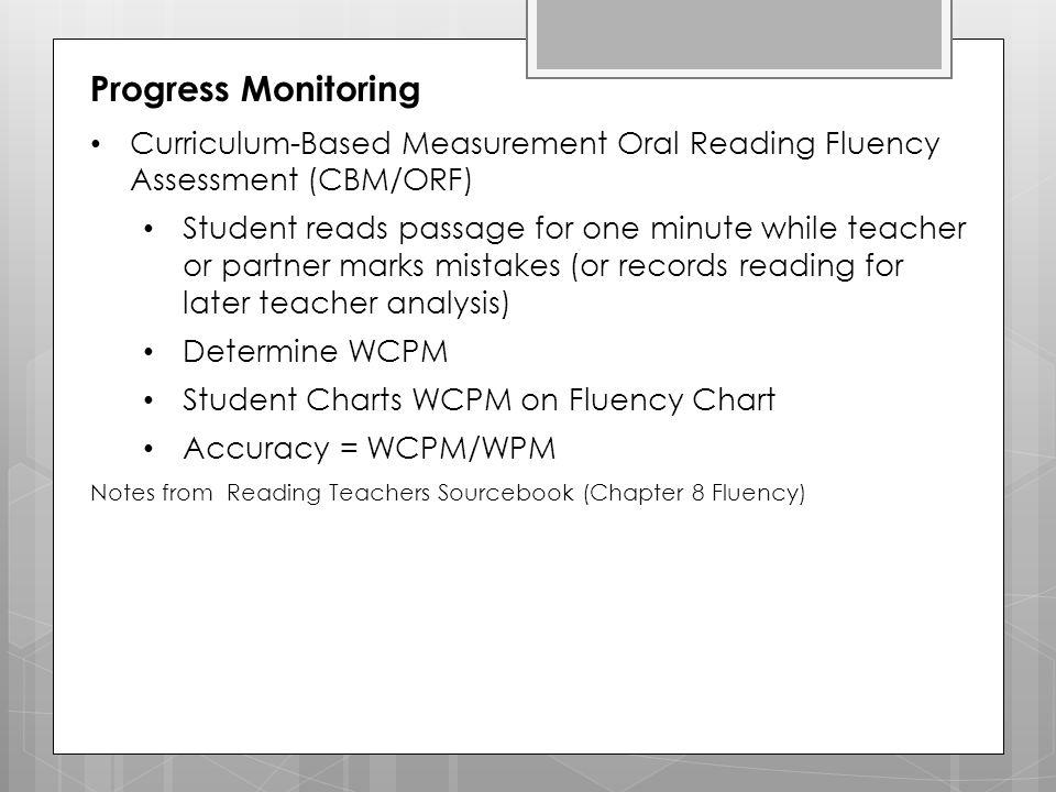 Progress Monitoring Curriculum-Based Measurement Oral Reading Fluency Assessment (CBM/ORF)