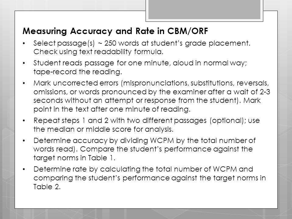 Measuring Accuracy and Rate in CBM/ORF