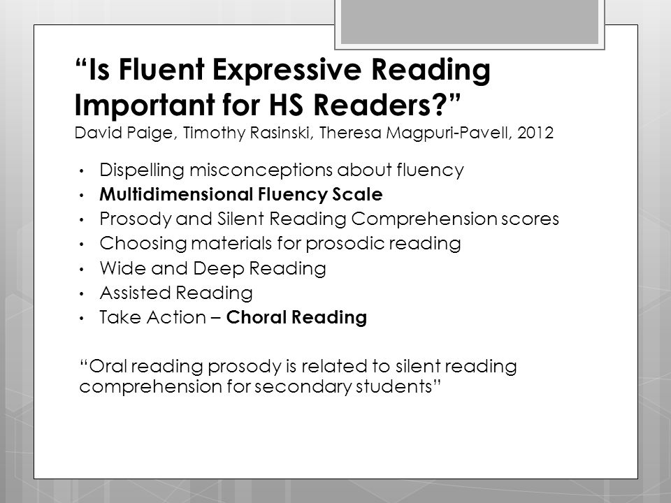 Is Fluent Expressive Reading Important for HS Readers