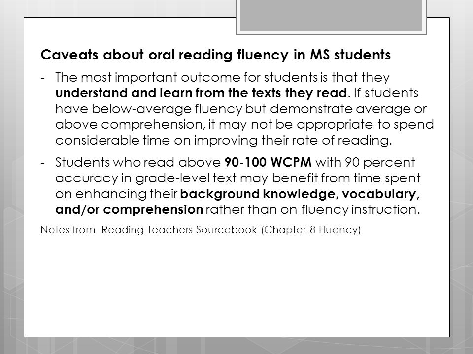 Caveats about oral reading fluency in MS students