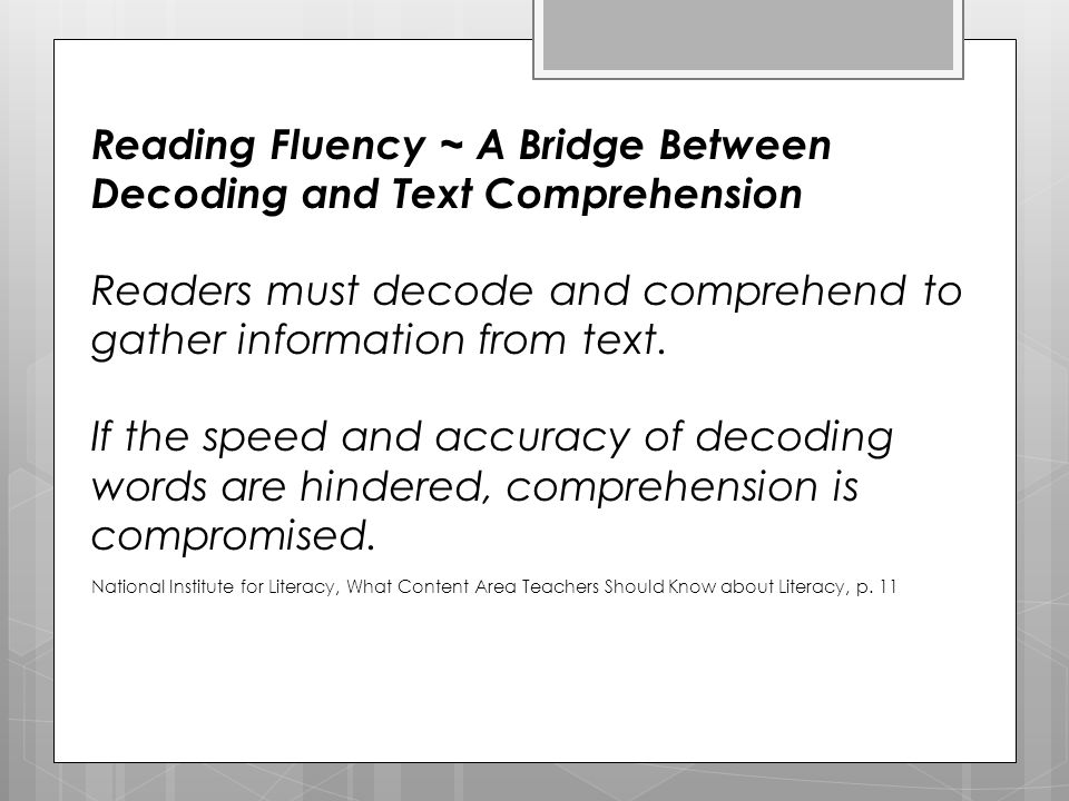 Reading Fluency ~ A Bridge Between Decoding and Text Comprehension