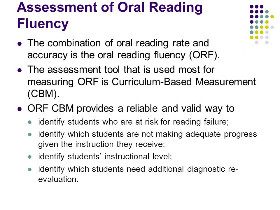 Assessment of Oral Reading Fluency
