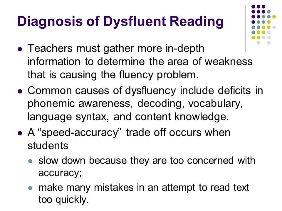 Diagnosis of Dysfluent Reading