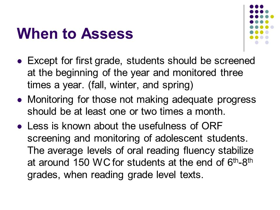 When to Assess
