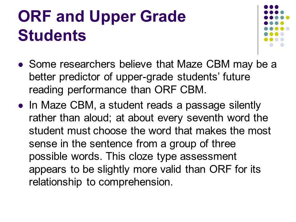 ORF and Upper Grade Students