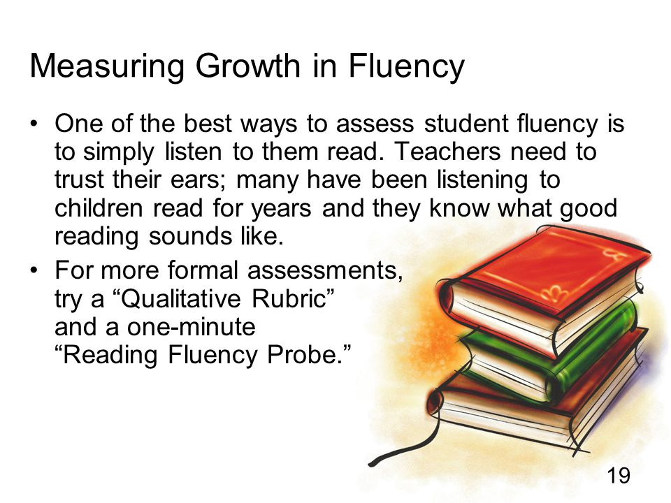 Measuring Growth in Fluency