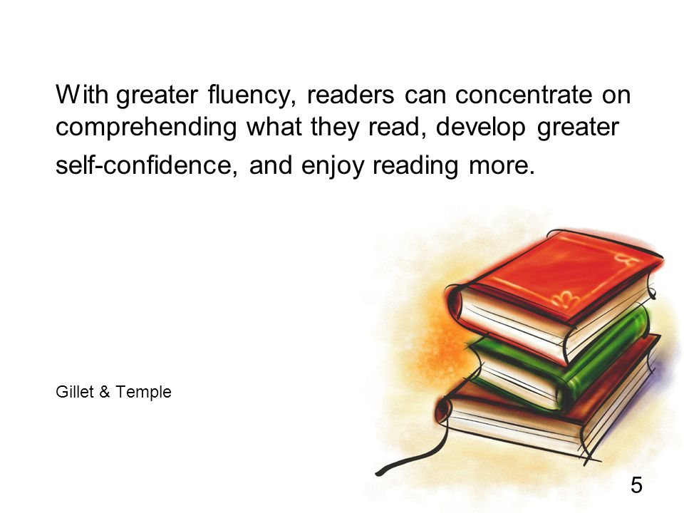 self-confidence, and enjoy reading more.