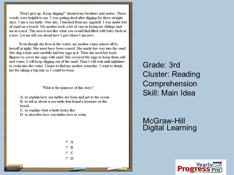 Grade: 3rd Cluster: Reading Comprehension Skill: Main Idea McGraw-Hill Digital Learning
