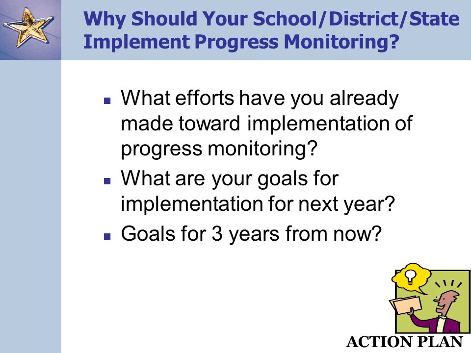 Why Should Your School/District/State Implement Progress Monitoring