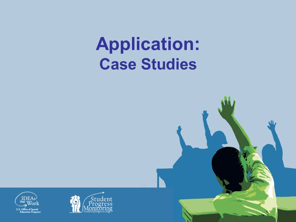 Application: Case Studies