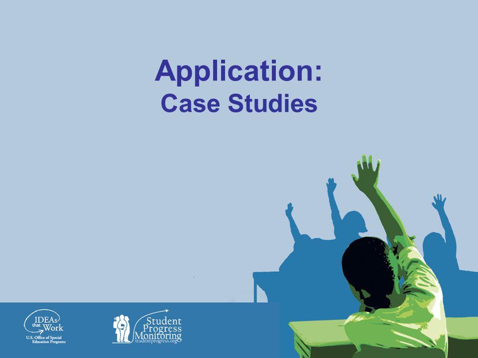 Application: Case Studies