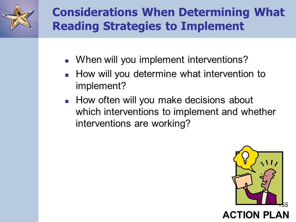 Considerations When Determining What Reading Strategies to Implement