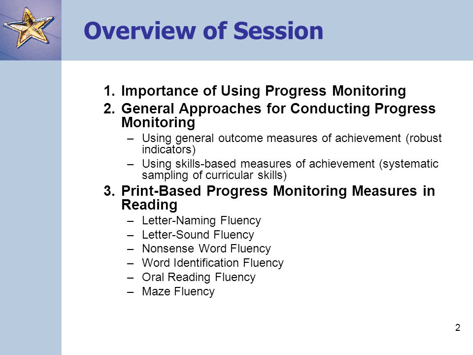 Overview of Session 1. Importance of Using Progress Monitoring