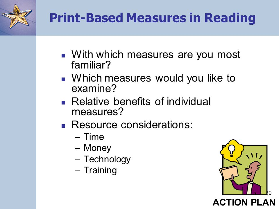 Print-Based Measures in Reading