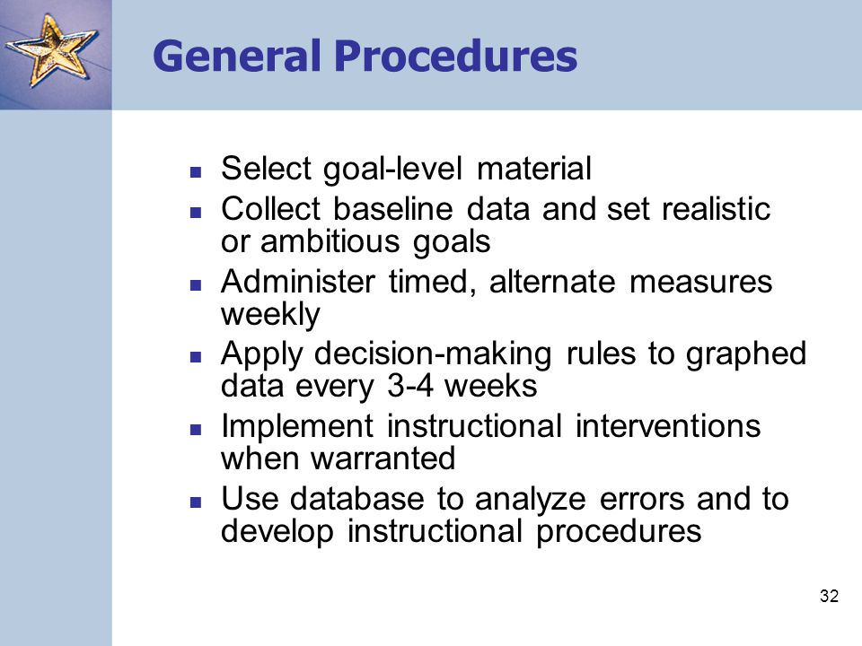 General Procedures Select goal-level material