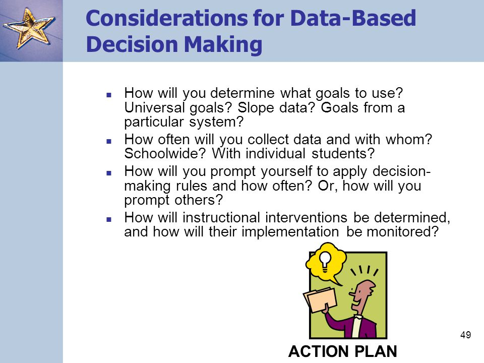 Considerations for Data-Based Decision Making