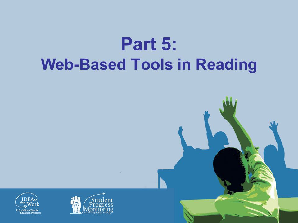 Part 5: Web-Based Tools in Reading