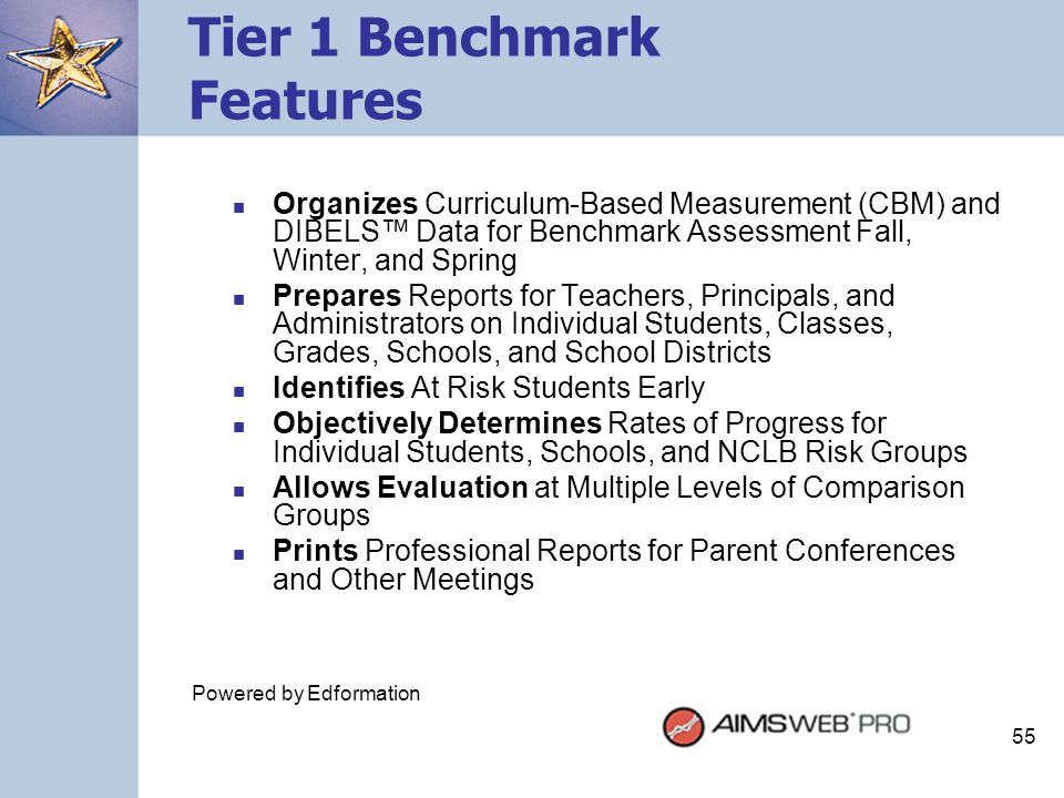 Tier 1 Benchmark Features