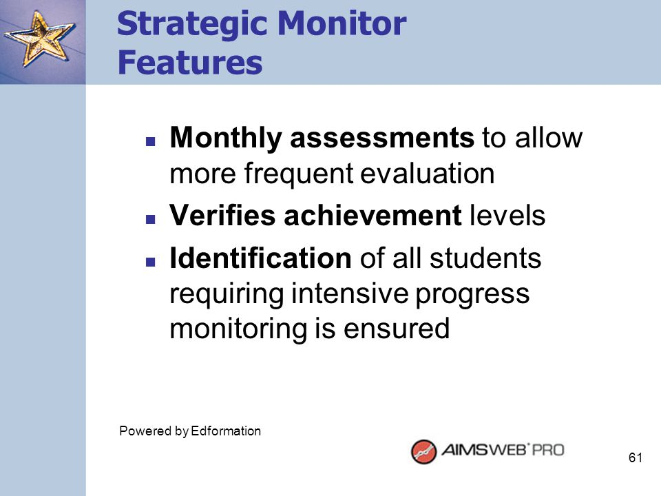 Strategic Monitor Features