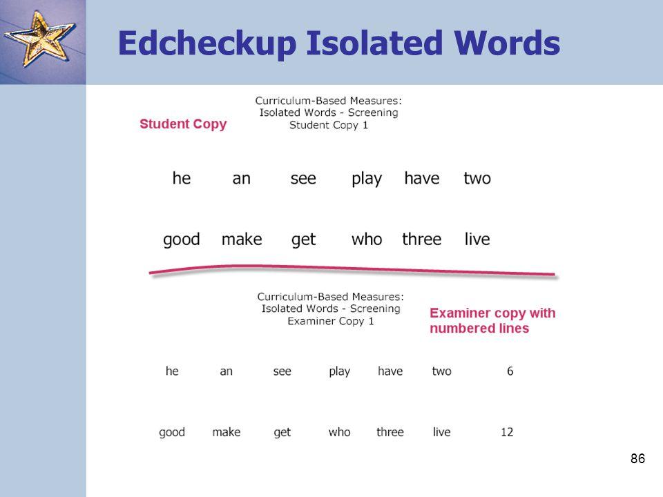 Edcheckup Isolated Words