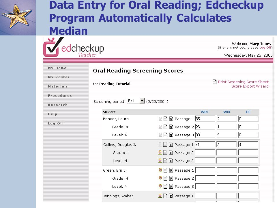 Data Entry for Oral Reading; Edcheckup Program Automatically Calculates Median