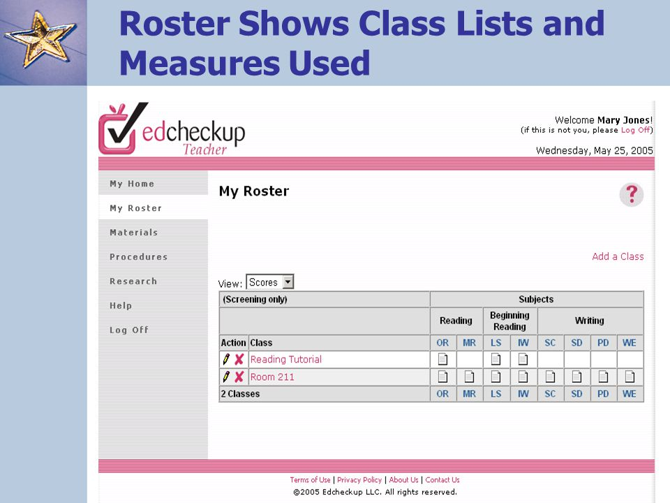 Roster Shows Class Lists and Measures Used