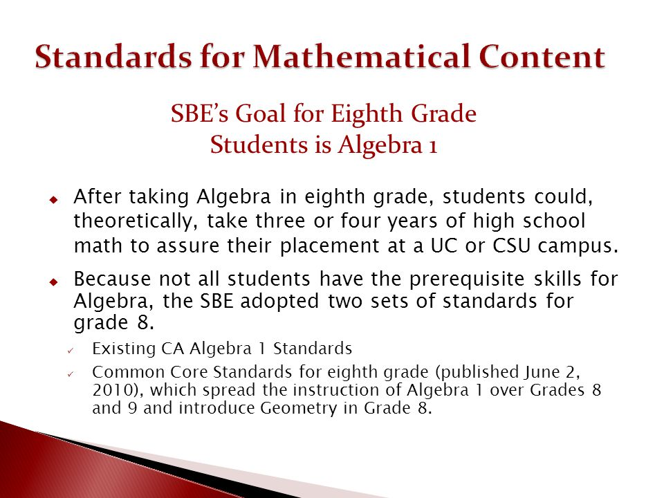 SBE's Goal for Eighth Grade Students is Algebra 1