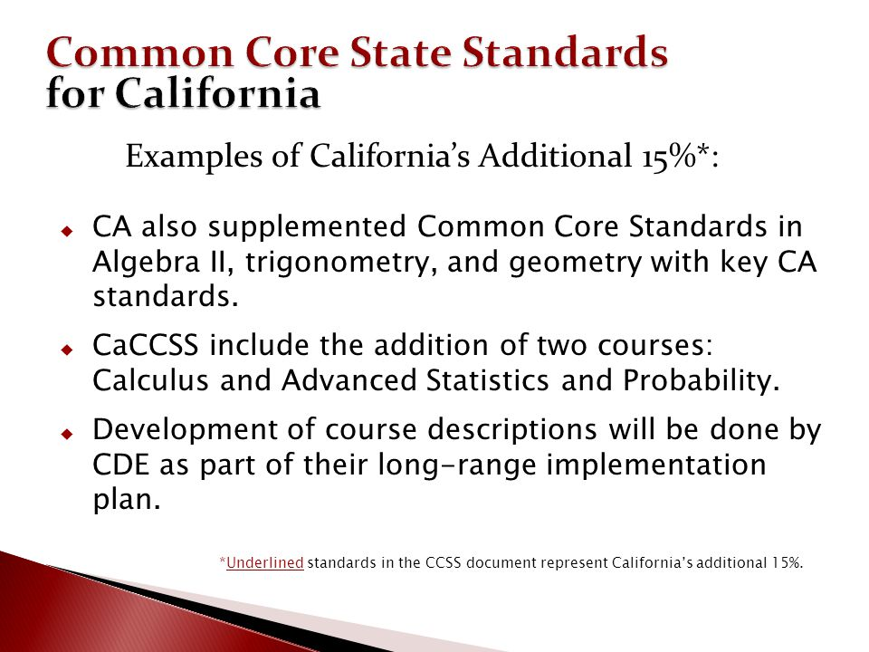 Common Core State Standards for California