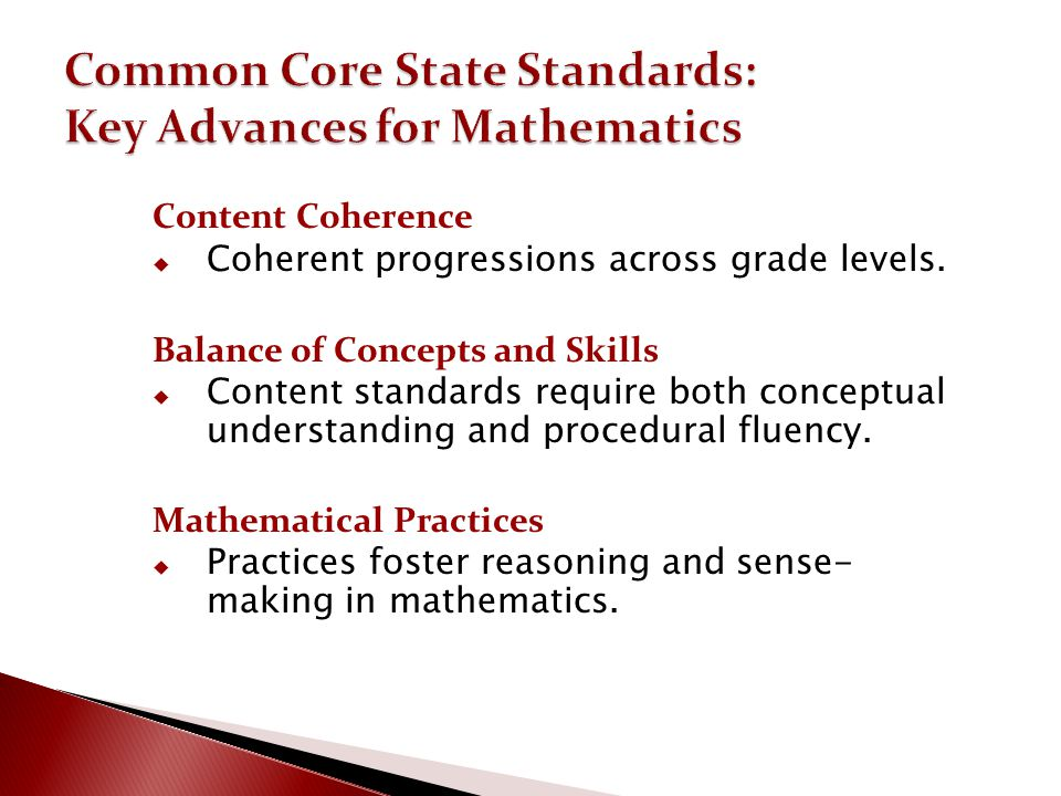 Common Core State Standards: Key Advances for Mathematics
