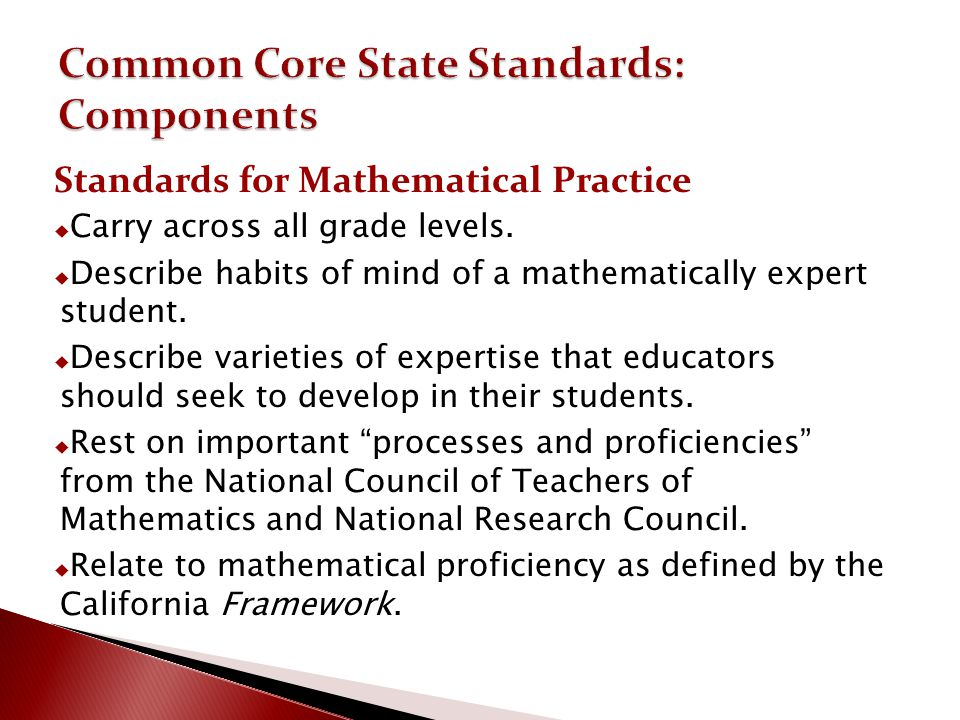 Common Core State Standards: Components