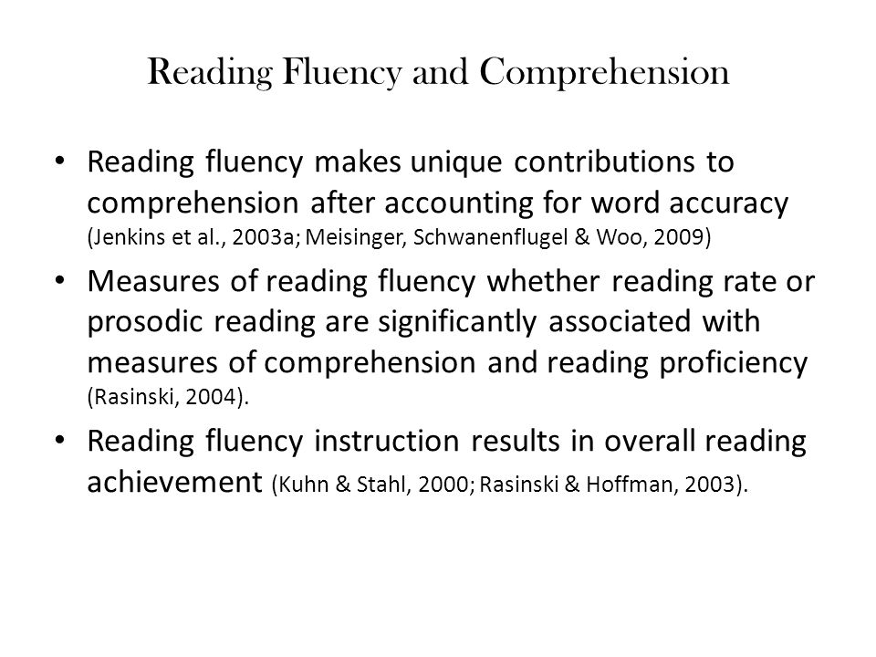 Reading Fluency and Comprehension