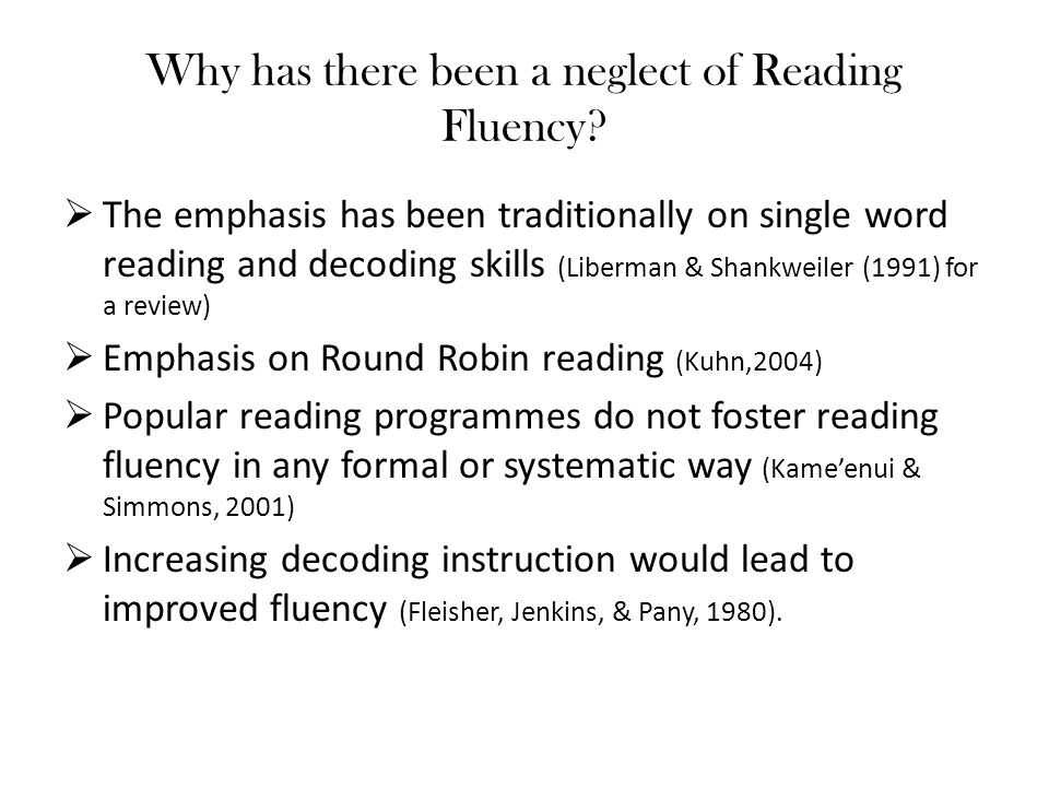 Why has there been a neglect of Reading Fluency
