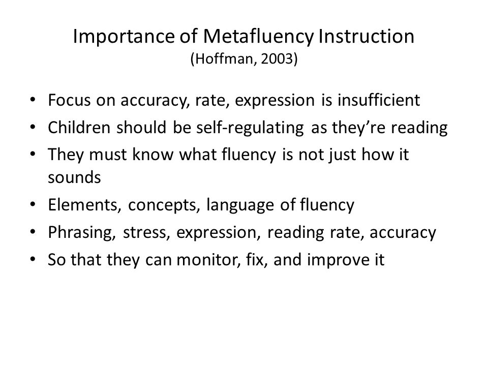 Importance of Metafluency Instruction (Hoffman, 2003)