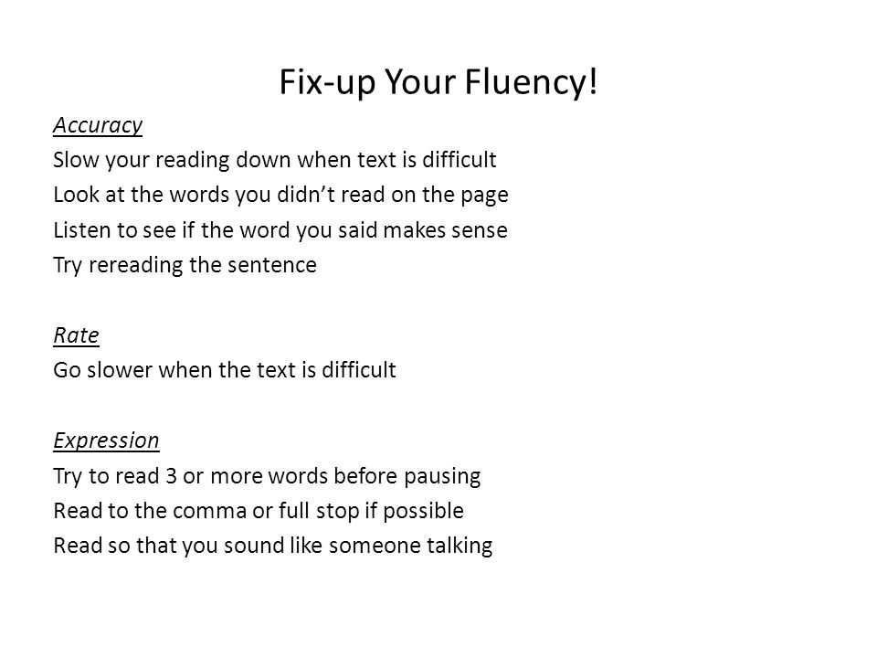 Fix-up Your Fluency! Accuracy