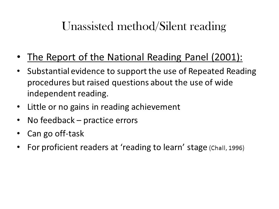 Unassisted method/Silent reading