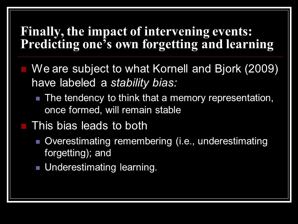 Finally, the impact of intervening events: Predicting one's own forgetting and learning