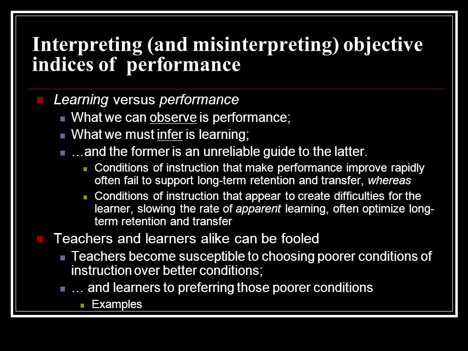 Interpreting (and misinterpreting) objective indices of performance