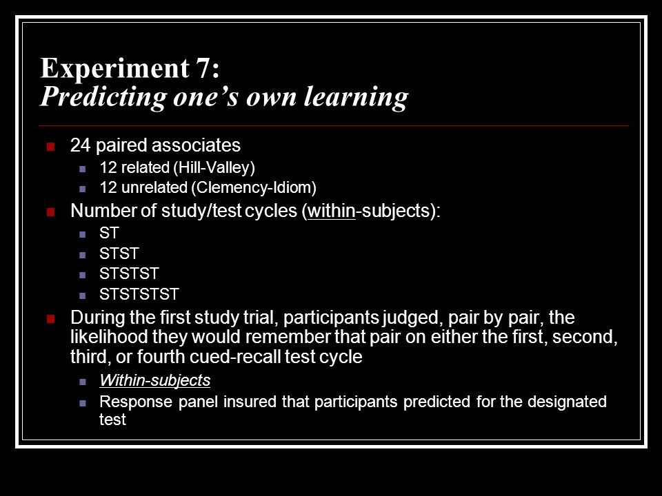 Experiment 7: Predicting one's own learning