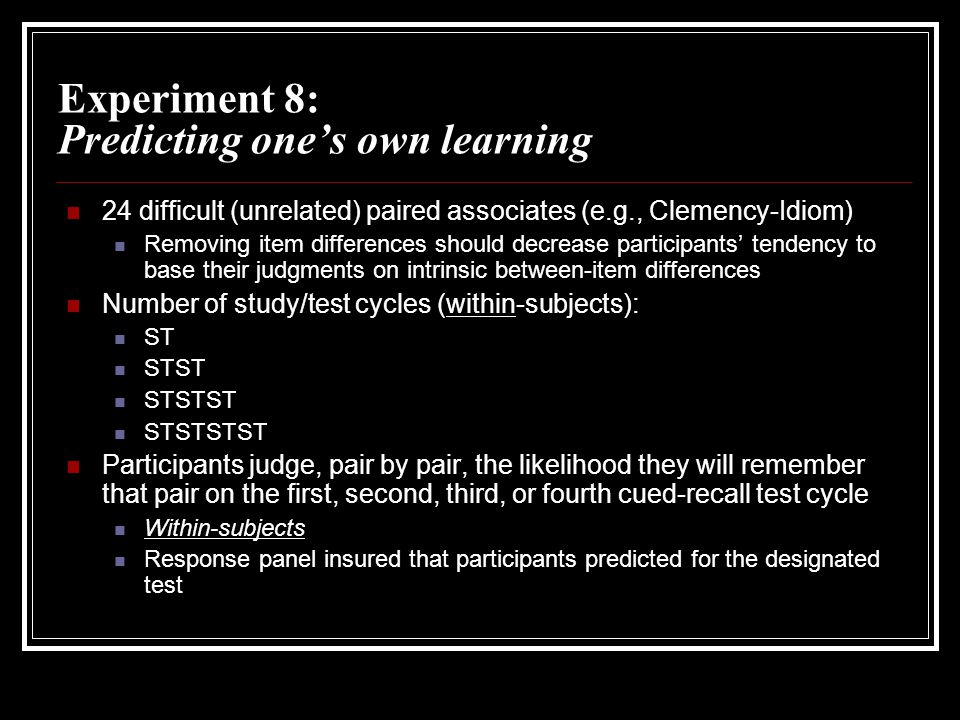 Experiment 8: Predicting one's own learning
