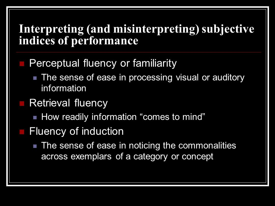 Interpreting (and misinterpreting) subjective indices of performance