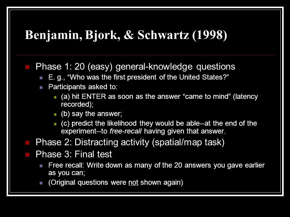 Benjamin, Bjork, & Schwartz (1998)